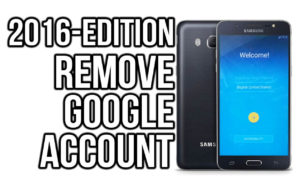 How to Bypass FRP Samsung 2016 2017 2018 Edition
