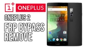 One Plus 2 Bypass Google Account Manager 2017