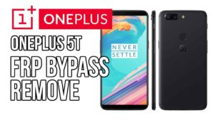 One Plus 5 a5000 5, 5T Android 7.0 Nougat Frp Remove also work in 7.1.1