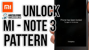 Xiaomi Redmi Mi Max Unlock pattern lock, Passcode, Password