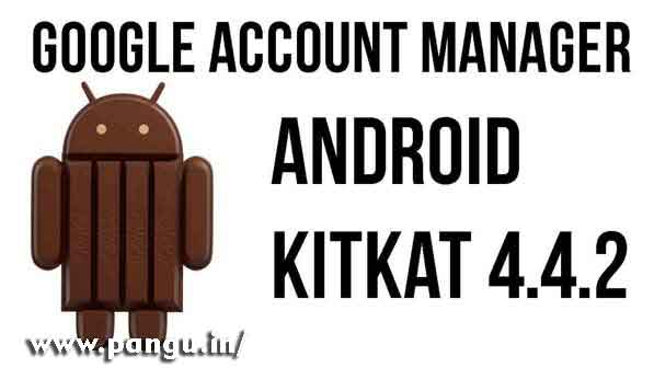 Google Account Manager KitKat 4.1.2, 4.4.2 apk