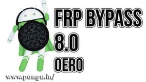 Oreo 8.0 and 8.1.2 FRP Bypass