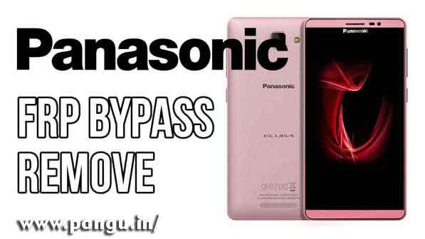 Panasonic Bypass Google Account Verification FRP lock